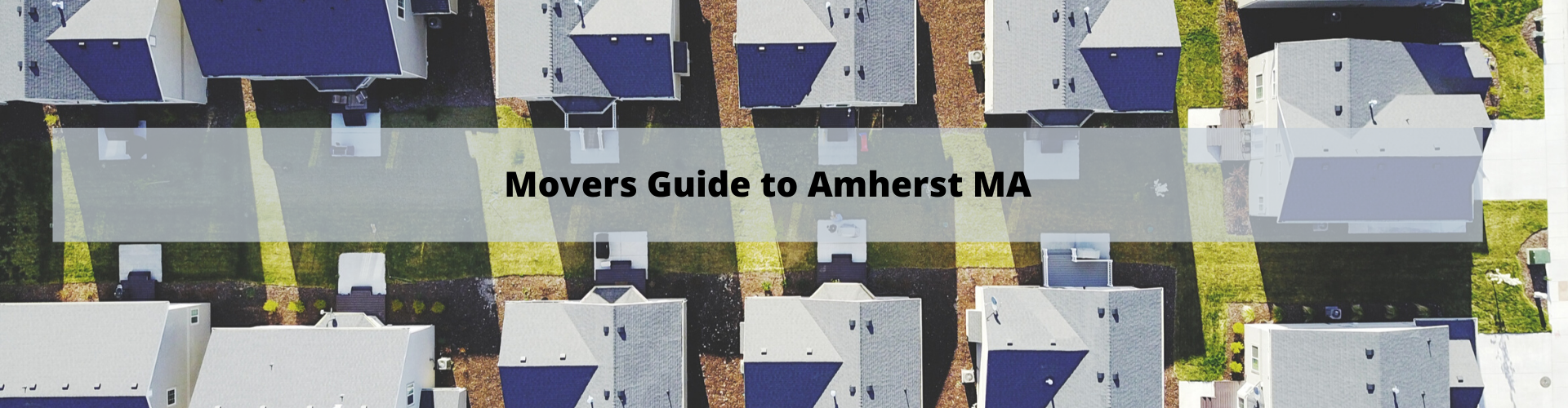 Movers Guide To Amherst MA